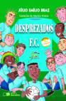 DESPREZADOS F.C.