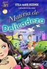 MATÉRIA DE DELICADEZA