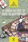 O JOGO SECRETO DOS ALQUIMISTAS