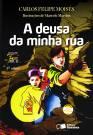 A DEUSA DA MINHA RUA