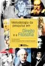 METODOLOGIA DA PESQUISA EM DIREITO E A FILOSOFIA