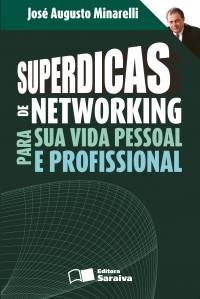 SUPERDICAS DE NETWORKING PARA SUA VIDA PESSOAL E PROFISSIONAL