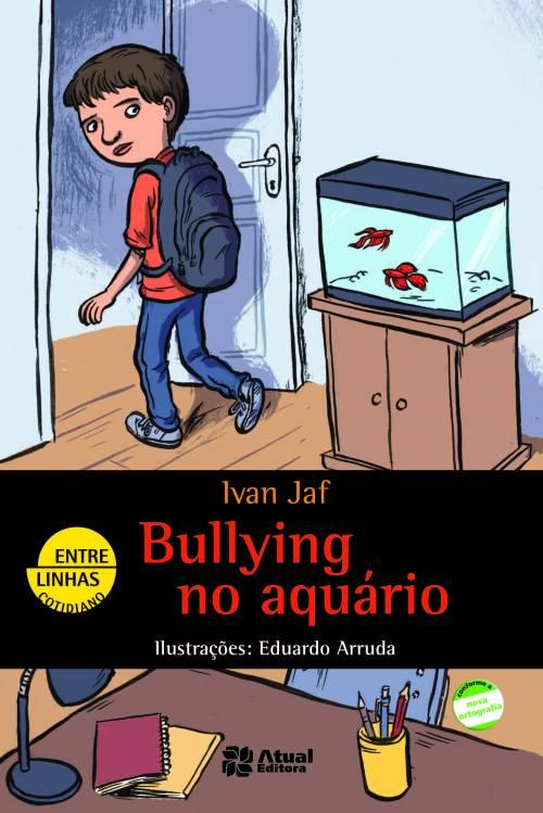 Resultado de imagem para bullying no aquario
