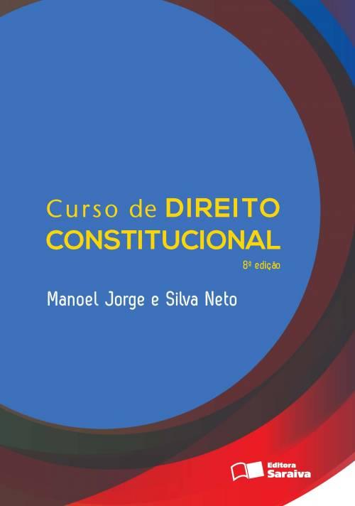 CURSO DE DIREITO CONSTITUCIONAL - Editora Saraiva