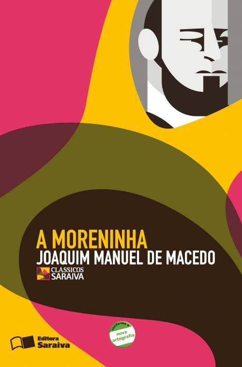 A MORENINHA - Editora Saraiva