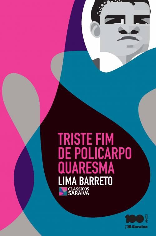 TRISTE FIM DE POLICARPO QUARESMA - Editora Saraiva