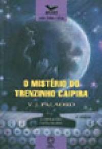 O MISTÉRIO DO TRENZINHO CAIPIRA