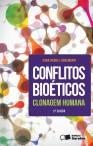 CONFLITOS BIOÉTICOS - CLONAGEM HUMANA