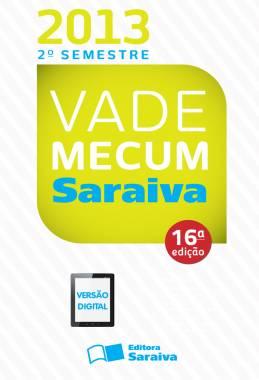 VADE MECUM SARAIVA 2013 - TRADICIONAL - 2º semestre