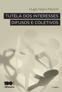 Tutela dos Interesses Difusos e Coletivos