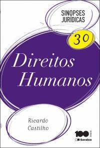 SINOPSES JURÍDICAS 30 - DIREITOS HUMANOS
