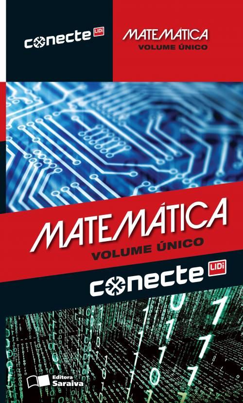 CONECTE MATEMATICA - VOLUME UNICO - Editora Saraiva