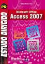 ESTUDO DIRIGIDO DE MICROSOFT OFFICE ACCESS 2007