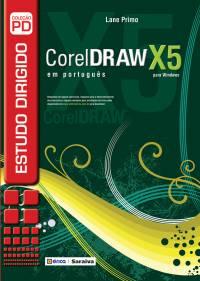 ESTUDO DIRIGIDO DE COREL DRAW X5 EM PORTUGUÊS