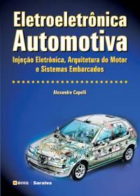 ELETROELETRÔNICA AUTOMOTIVA - INJEÇÃO ELETRÔNICA, ARQUITETURA DO MOTOR E SISTEMAS EMBARCADOS