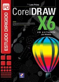 ESTUDO DIRIGIDO DE CORELDRAW X6 - EM PORTUGUÊS