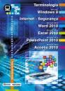 INFORMÁTICA - TERMINOLOGIA - MICROSOFT WINDOWS 8 - INTERNET - SEGURANÇA - MICROSOFT OFFICE WORD 2010 - MICROSOFT OFFICE EXCEL 2010 - MICROSOFT OFFICE POWERPOINT 2010 - MICROSOFT OFFICE ACCESS 2010