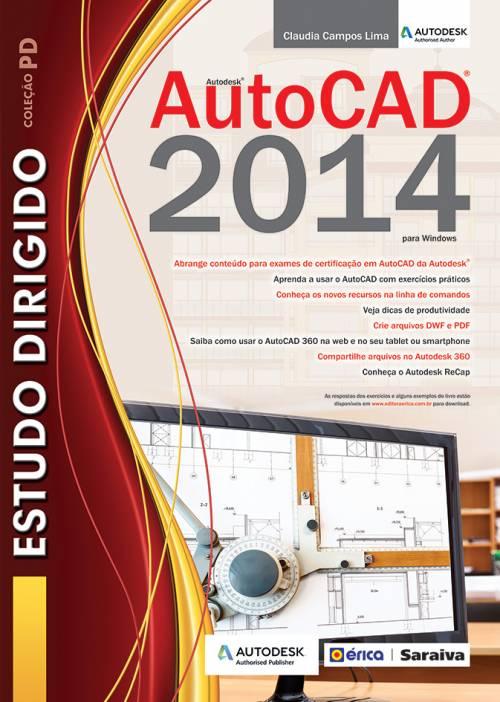 ESTUDO DIRIGIDO DE AUTOCAD 2014 - PARA WINDOWS - Editora Saraiva b8f6d0b5032