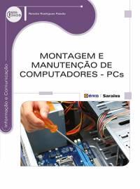 MONTAGEM E MANUTENÇÃO DE COMPUTADORES - PCS