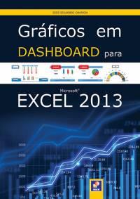 GRÁFICOS EM DASHBOARD PARA MICROSOFT EXCEL 2013