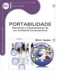 PORTABILIDADE - ELEMENTOS E CARACTERÍSTICAS DE UM AMBIENTE COMPUTACIONAL