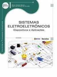 SISTEMAS ELETROELETRÔNICOS - DISPOSITIVOS E APLICAÇÕES