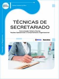 TÉCNICAS DE SECRETARIADO - COMUNICAÇÃO VERBAL E ESCRITA, NOÇÕES OPERACIONAIS E COMPORTAMENTO ORGANIZACIONAL