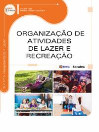 ORGANIZAÇÃO DE ATIVIDADES DE LAZER E RECREAÇÃO