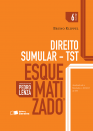 DIREITO SUMULAR - TST ESQUEMATIZADO